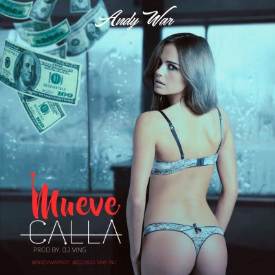Andy War - Mueve Callada