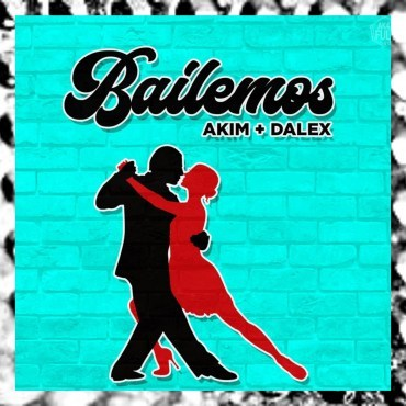 Akim Ft Dalex - Bailemos