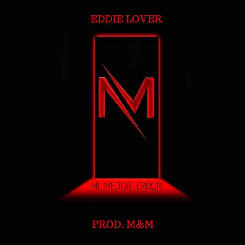 Eddy Lover - Mi Mejor Error