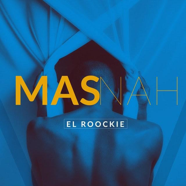 El Roockie - Mas Nah