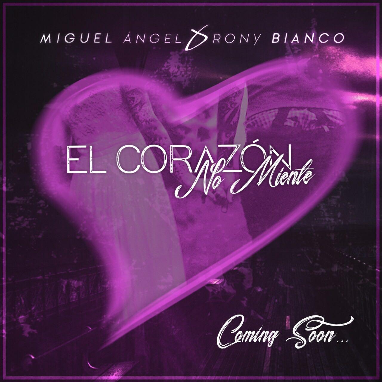 Miguel Angel Ft Rony Bianco - El Corazon No Miente