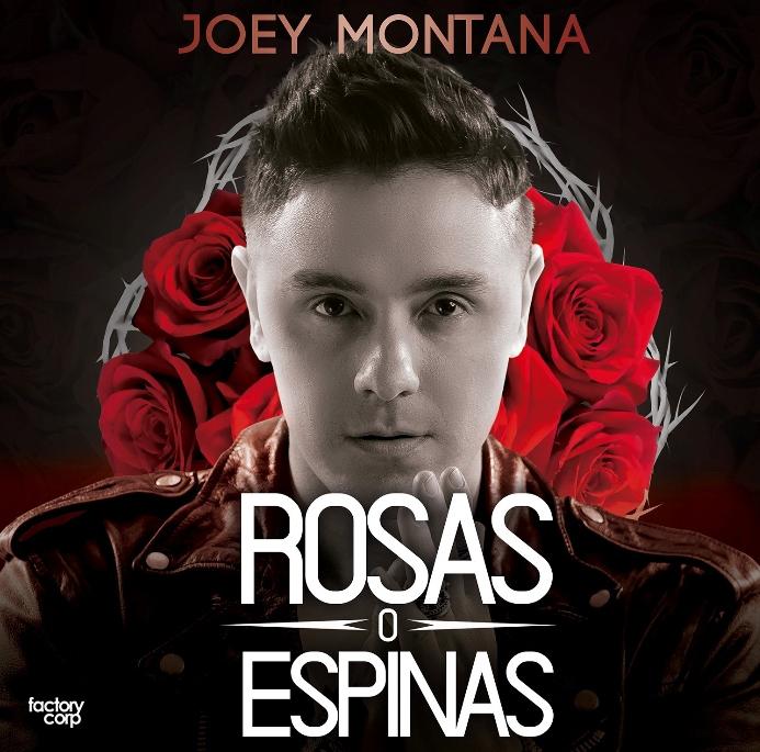 Joey Montana - Rosas o Espinas