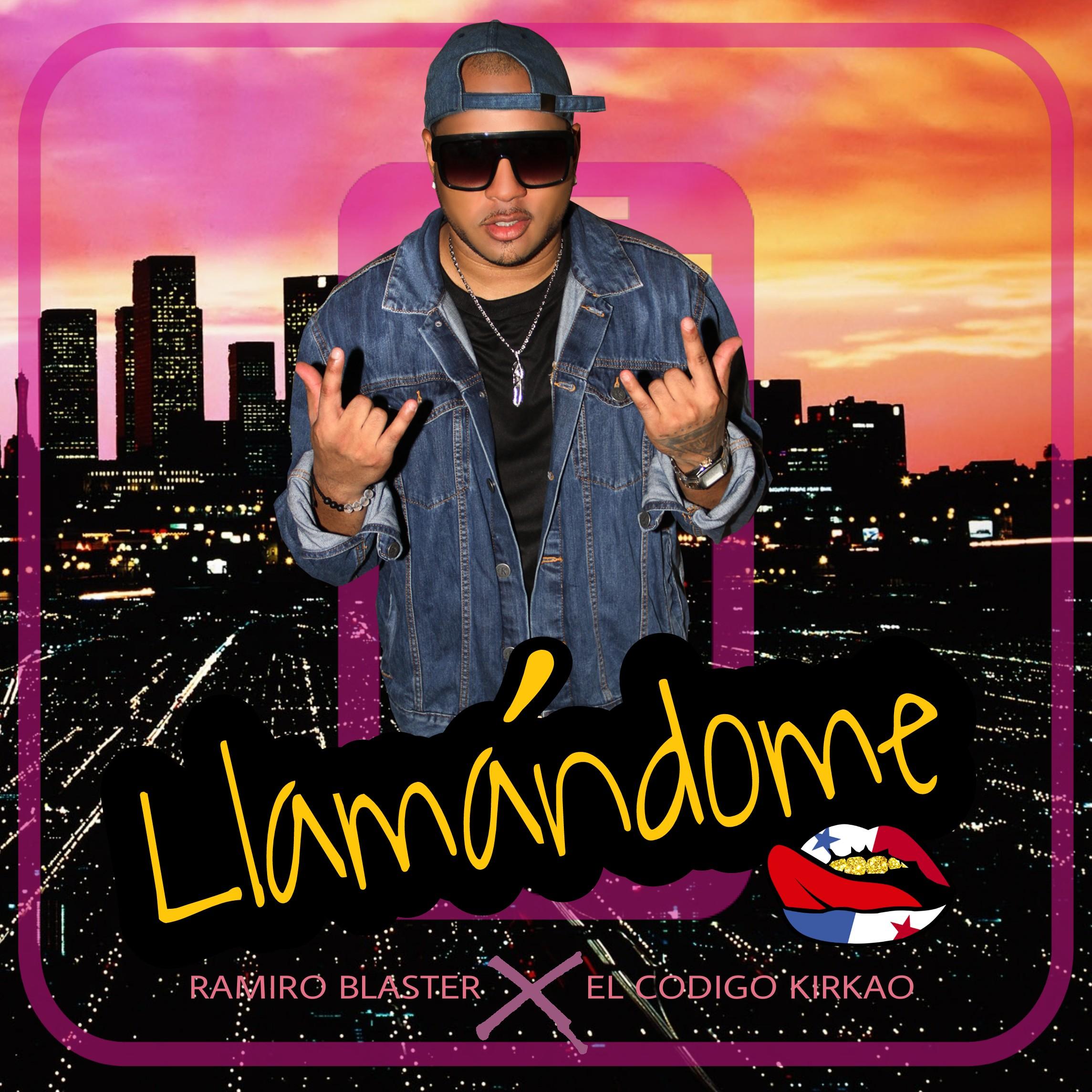 Ramiro Blaster - Llamandome