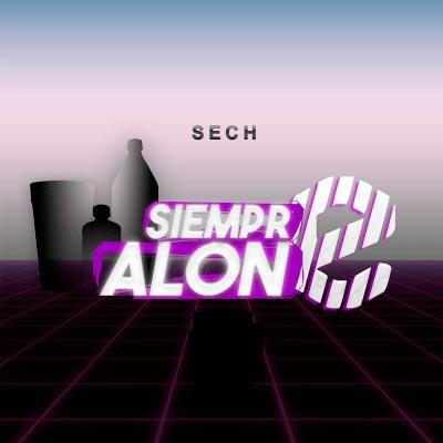 Sech - Siempre Alone
