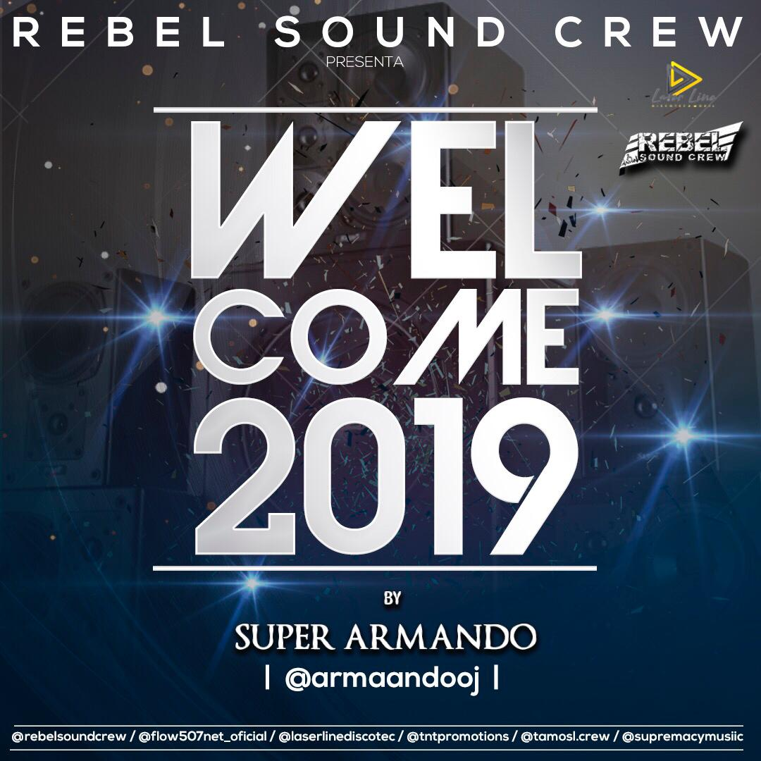 Rebel Sound Crew - Welcome 2019