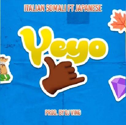 Italian Somali Ft. Japanese - Yeyo